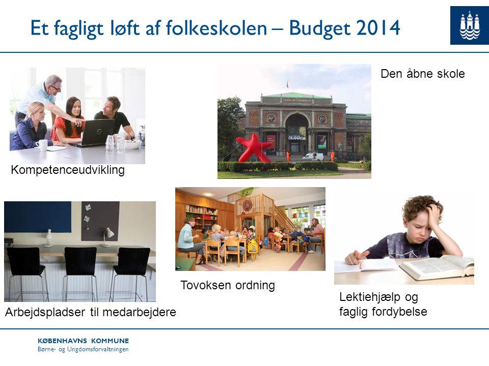 Et fagligt løft af folkeskolen – Budget 2014