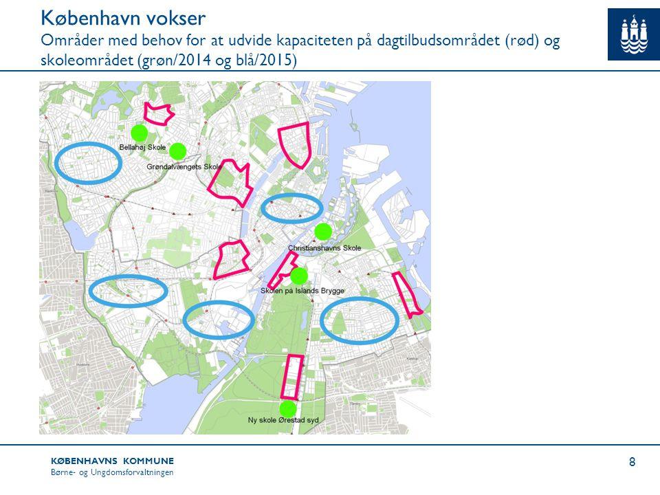 København vokser Områder med behov for at udvide kapaciteten på dagtilbudsområdet (rød) og skoleområdet (grøn/2014 og blå/2015)