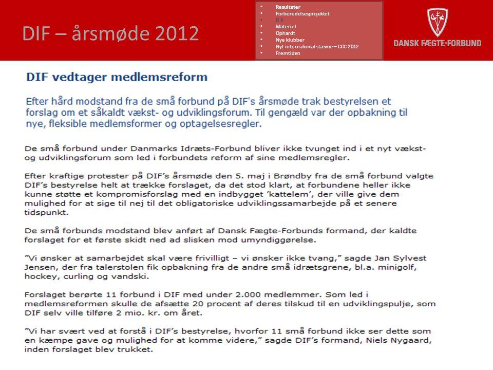 DIF – årsmøde 2012 Resultater Forberedelsesprojektet DIF Materiel
