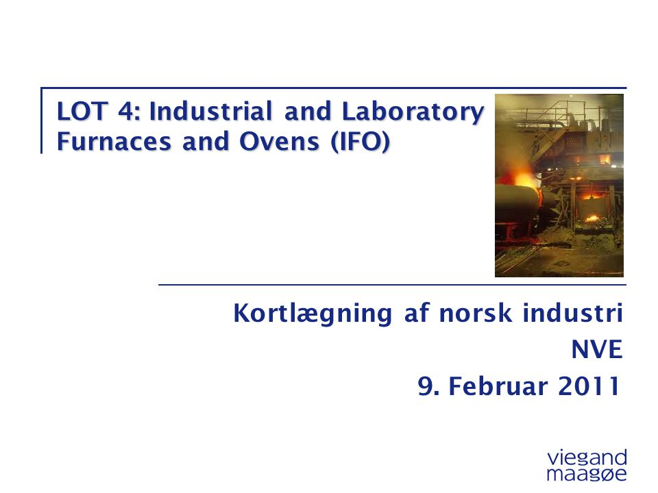 LOT 4: Industrial and Laboratory Furnaces and Ovens (IFO)