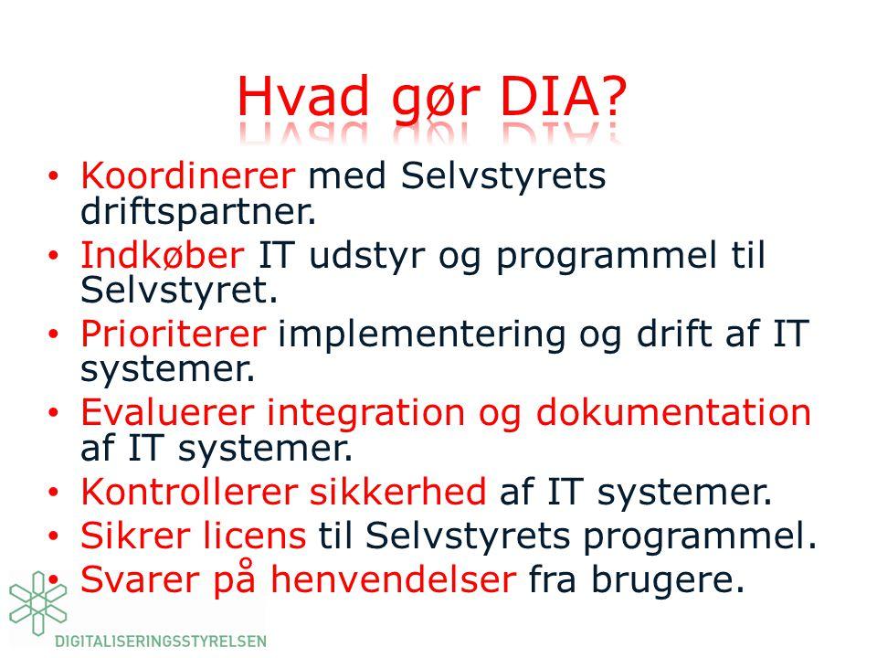 Hvad gør DIA Koordinerer med Selvstyrets driftspartner.