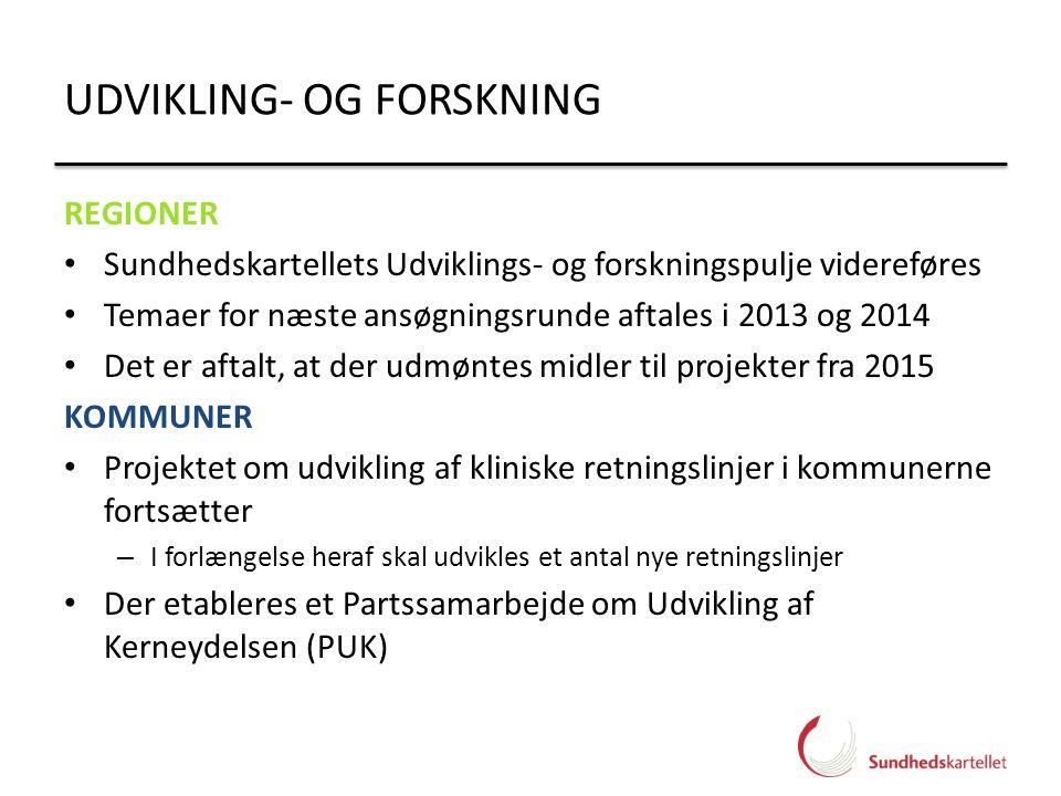 UDVIKLING- OG FORSKNING