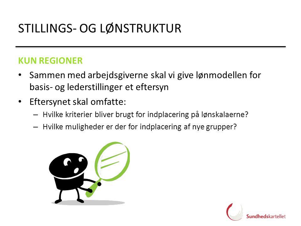 STILLINGS- OG LØNSTRUKTUR