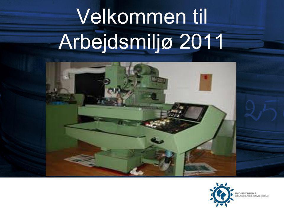 Velkommen til Arbejdsmiljø 2011