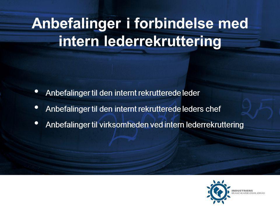 Anbefalinger i forbindelse med intern lederrekruttering