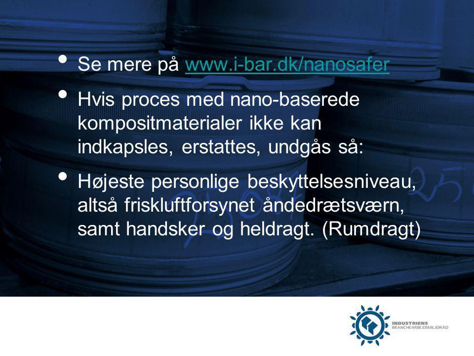 Se mere på www.i-bar.dk/nanosafer