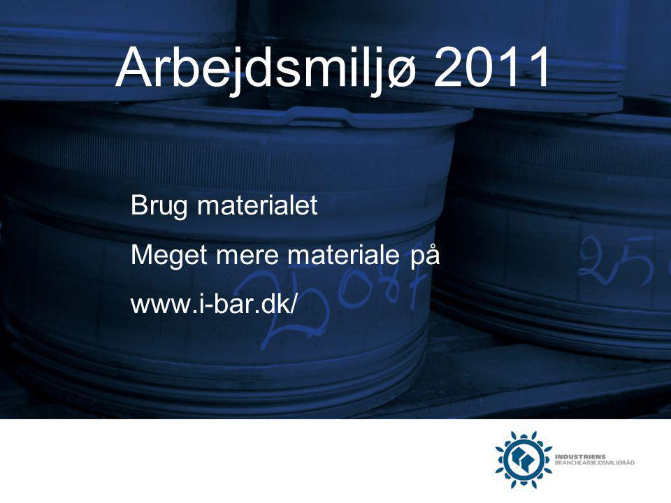 Brug materialet Meget mere materiale på www.i-bar.dk/