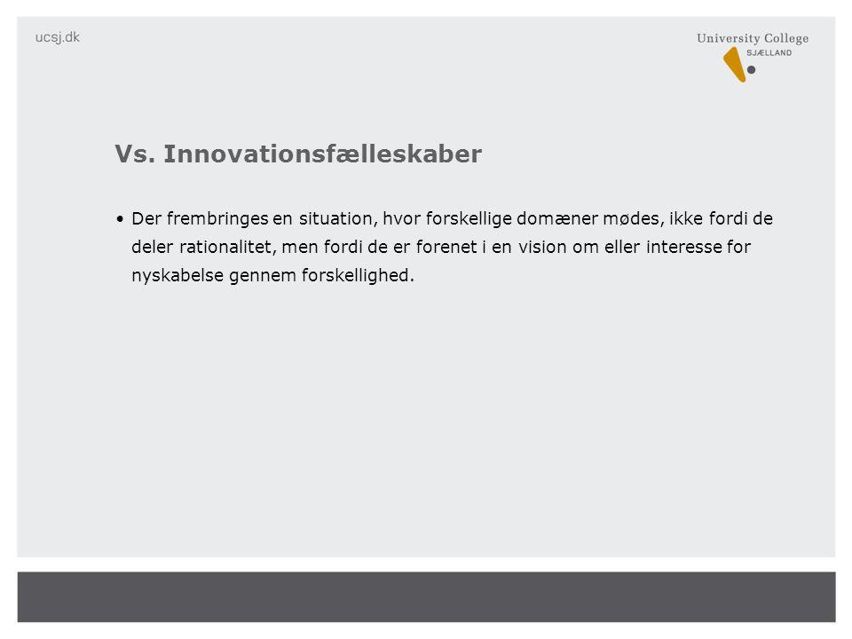 Vs. Innovationsfælleskaber