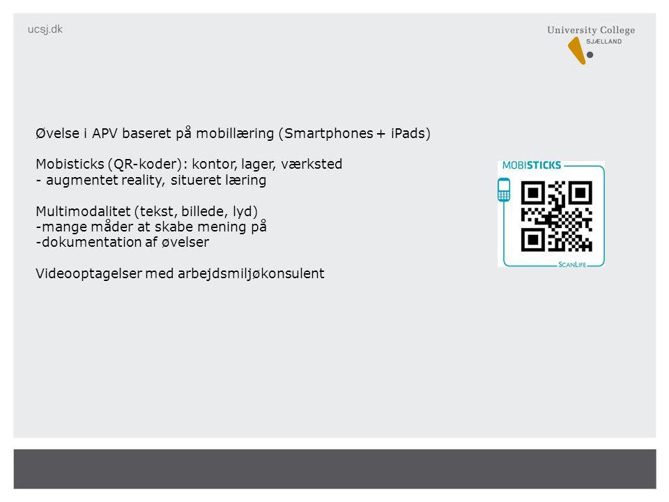 Øvelse i APV baseret på mobillæring (Smartphones + iPads)