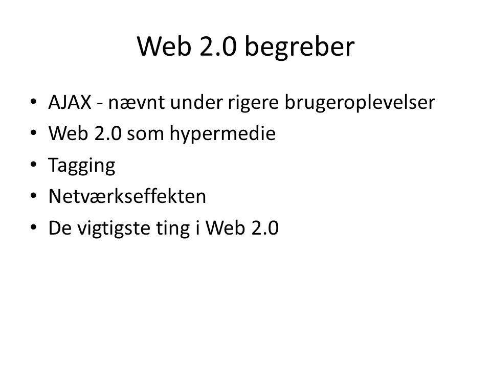 Web 2.0 begreber AJAX - nævnt under rigere brugeroplevelser