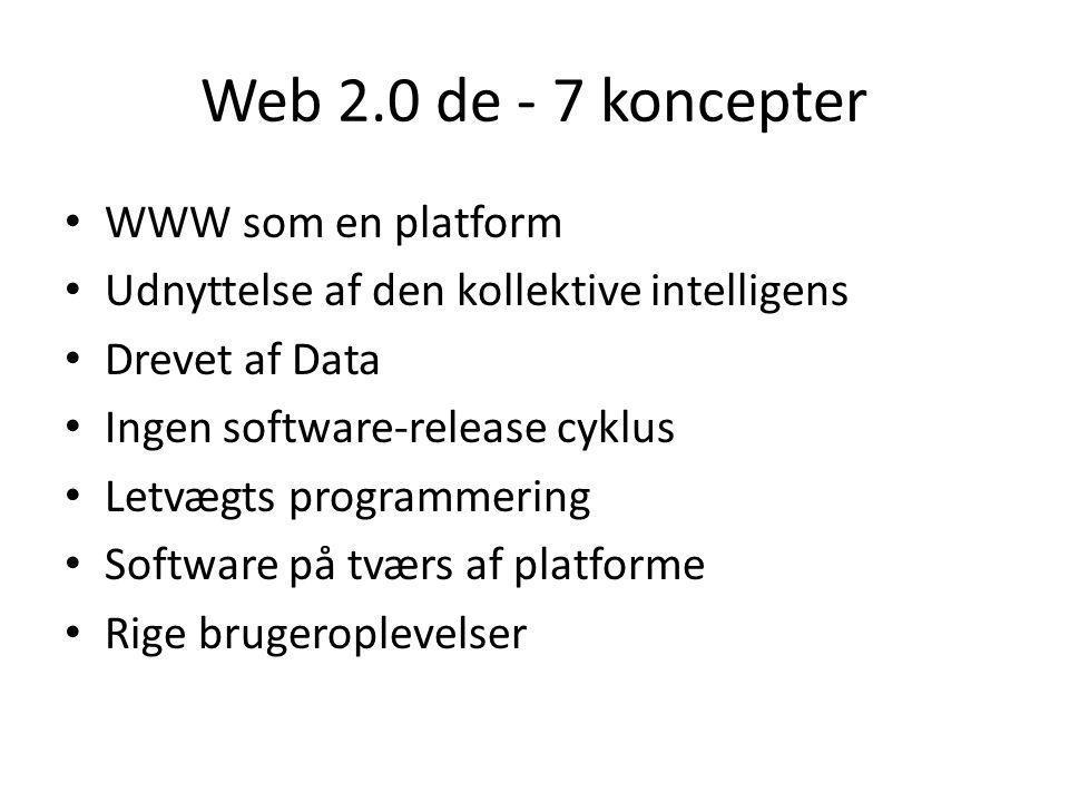 Web 2.0 de - 7 koncepter WWW som en platform