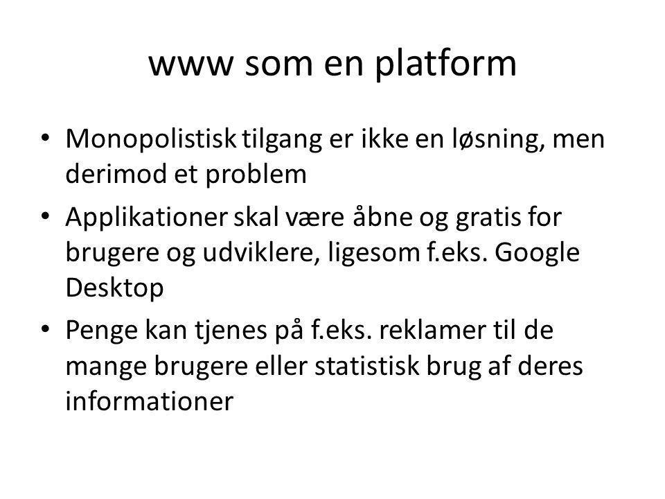 www som en platform Monopolistisk tilgang er ikke en løsning, men derimod et problem.