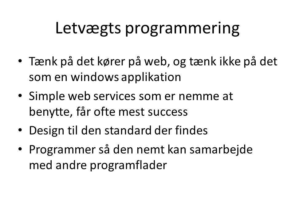 Letvægts programmering