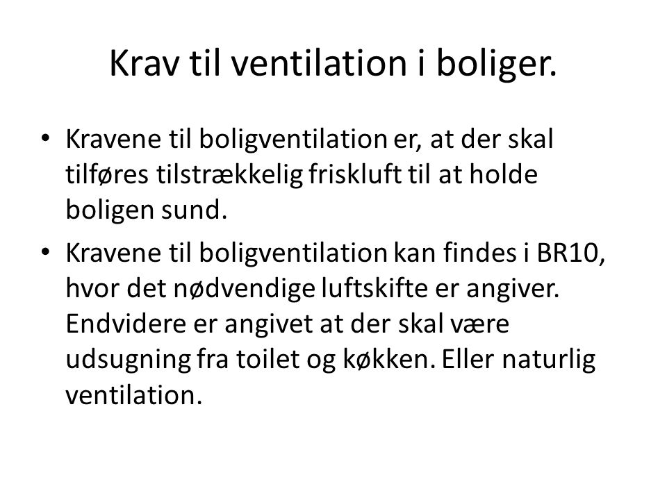 Krav til ventilation i boliger.