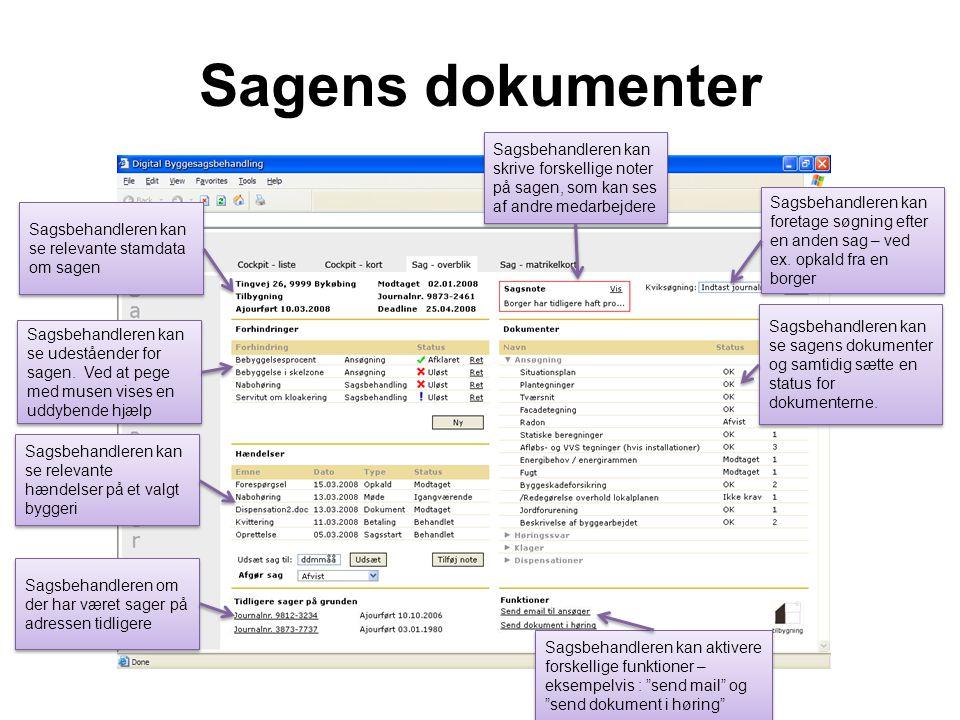 Sagens dokumenter Sagsbehandleren kan skrive forskellige noter på sagen, som kan ses af andre medarbejdere.