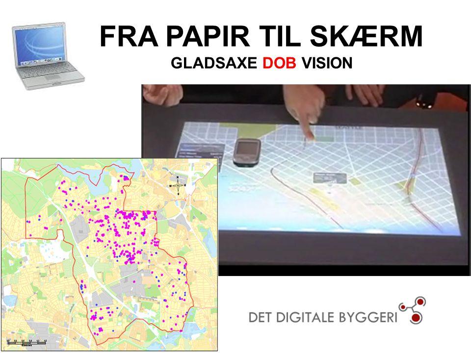 FRA PAPIR TIL SKÆRM GLADSAXE DOB VISION