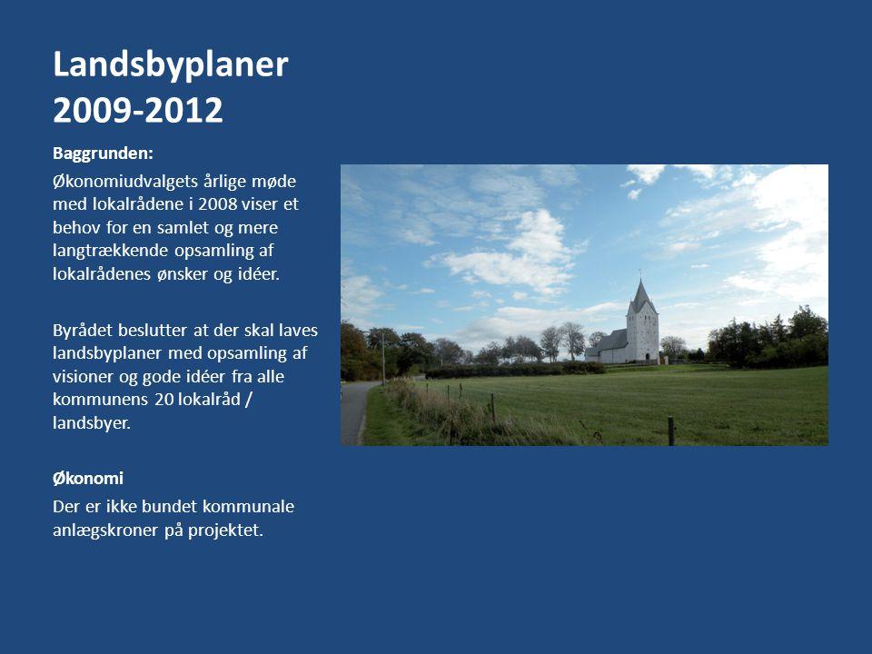 Landsbyplaner 2009-2012 Baggrunden: