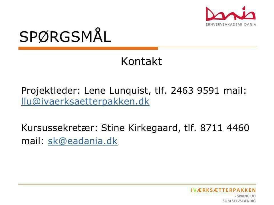 SPØRGSMÅL Kontakt. Projektleder: Lene Lunquist, tlf. 2463 9591 mail: llu@ivaerksaetterpakken.dk. Kursussekretær: Stine Kirkegaard, tlf. 8711 4460.