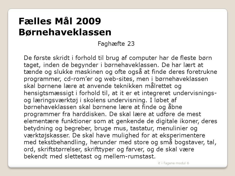 Børnehaveklassen Fælles Mål 2009 Faghæfte 23