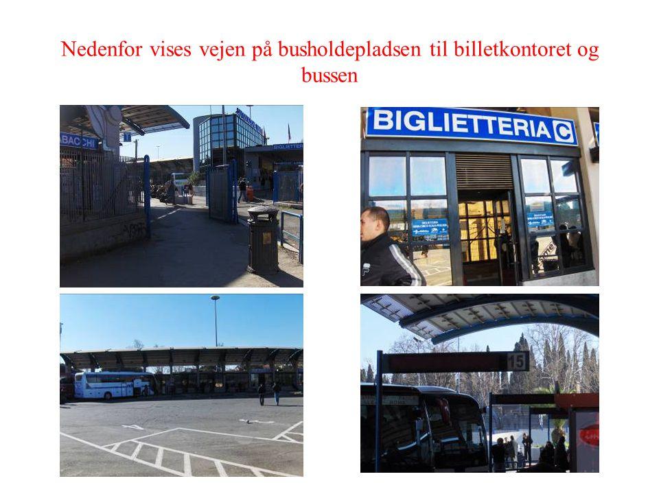 Nedenfor vises vejen på busholdepladsen til billetkontoret og bussen