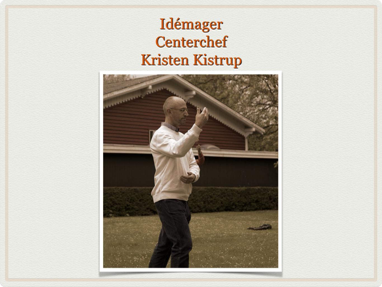 Idémager Centerchef Kristen Kistrup