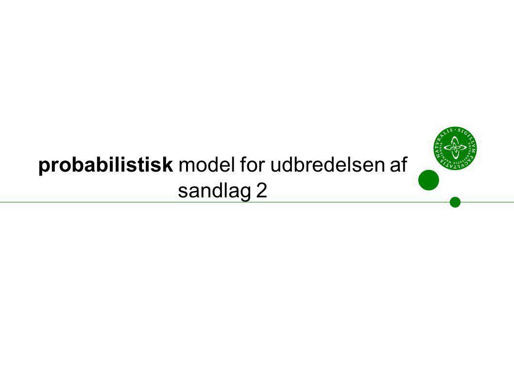 probabilistisk model for udbredelsen af sandlag 2