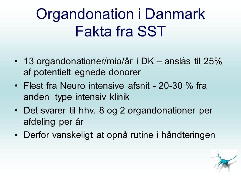 Organdonation i Danmark Fakta fra SST