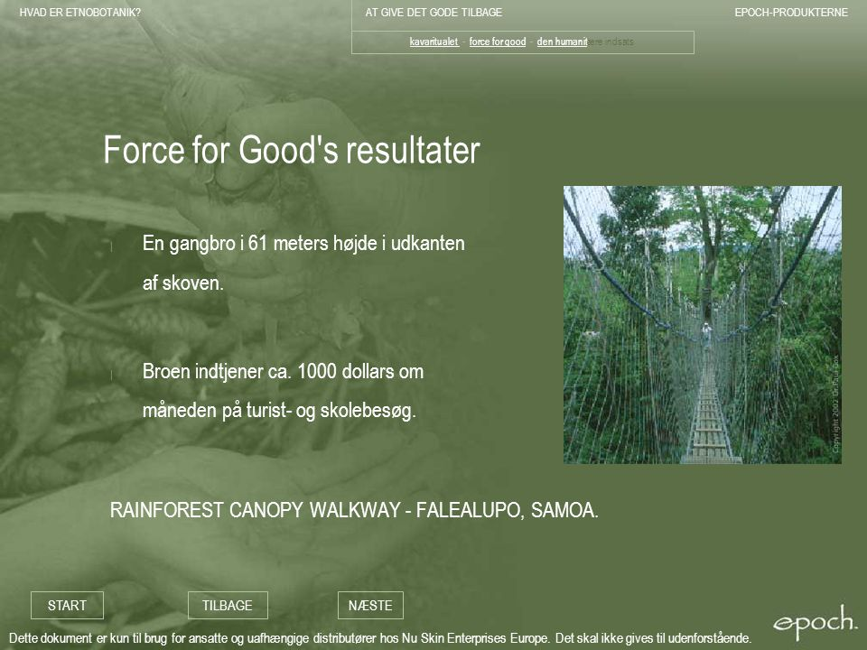 Force for Good s resultater