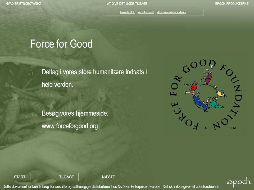 kavaritualet - force for good - den humanitære indsats