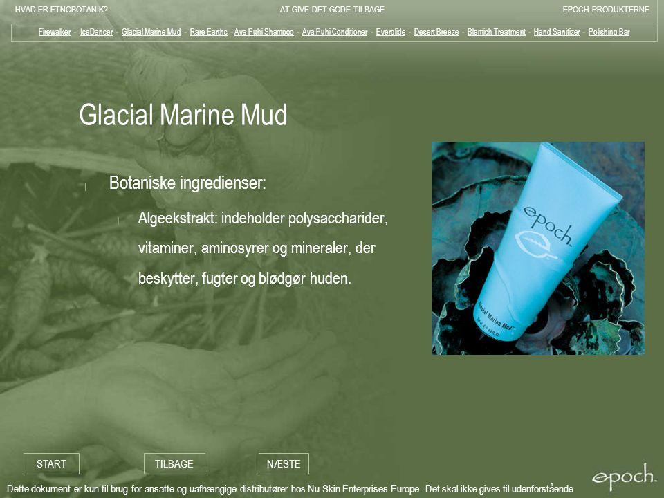 Glacial Marine Mud Botaniske ingredienser: