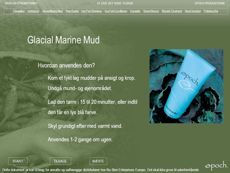 Glacial Marine Mud Hvordan anvendes den