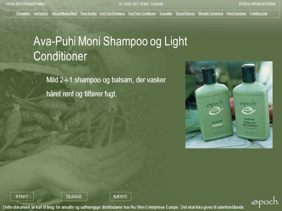 Ava-Puhi Moni Shampoo og Light Conditioner