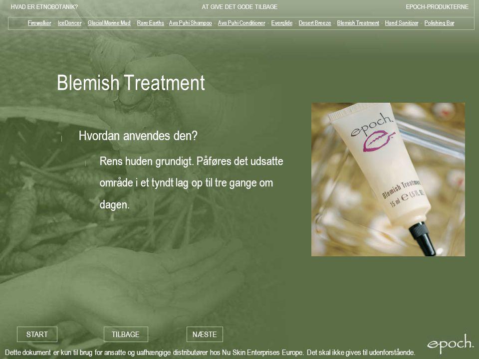 Blemish Treatment Hvordan anvendes den