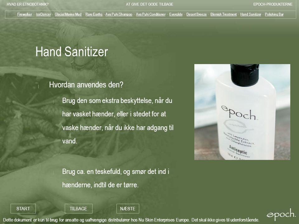 Hand Sanitizer Hvordan anvendes den