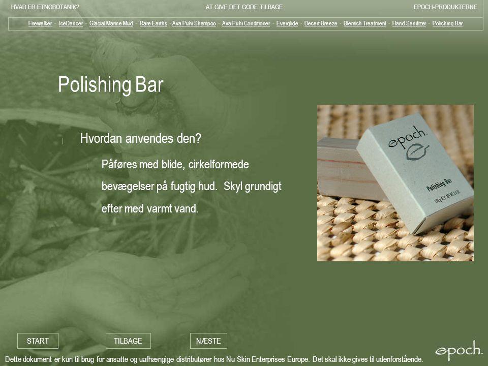 Polishing Bar Hvordan anvendes den