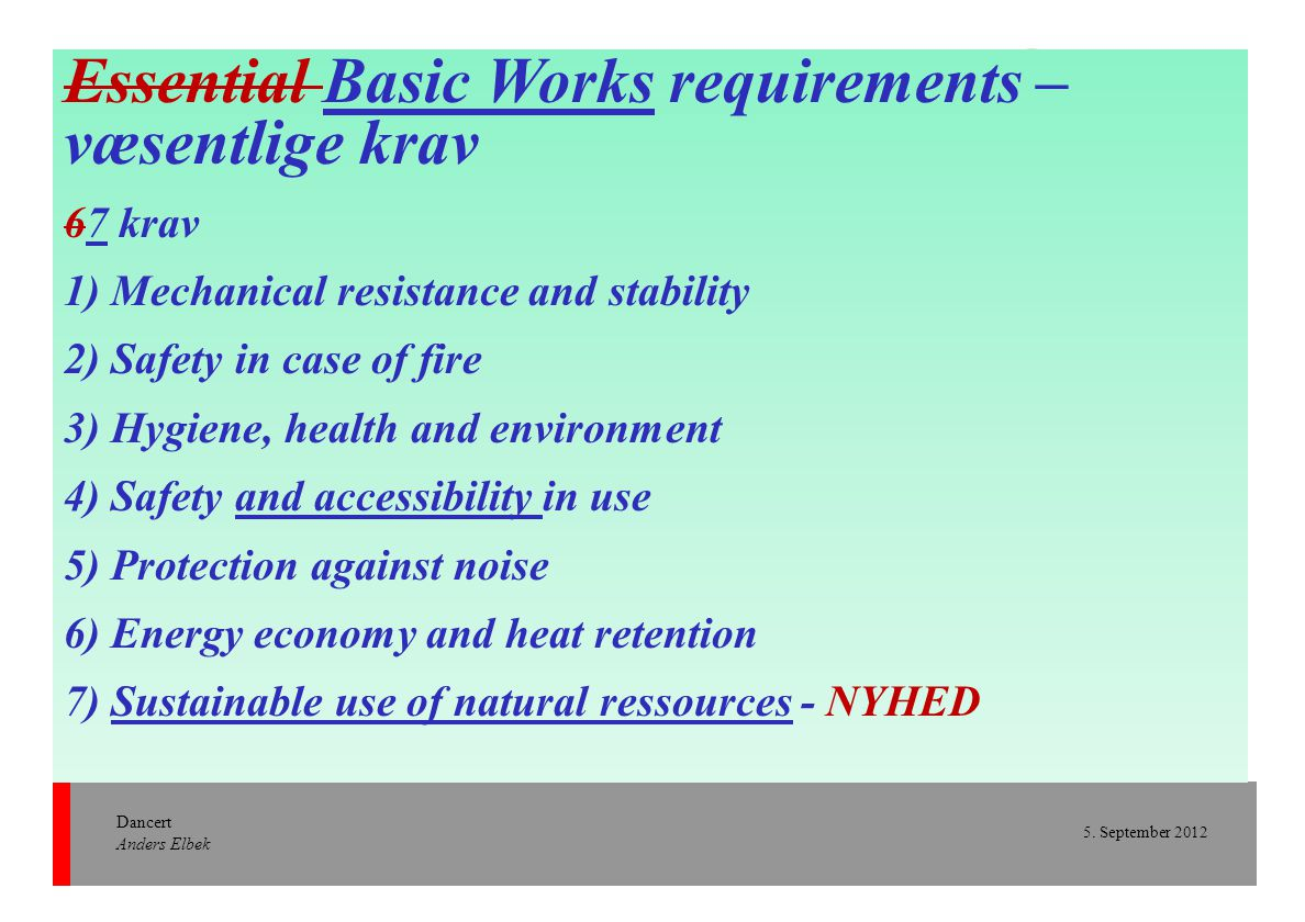Essential Basic Works requirements – væsentlige krav