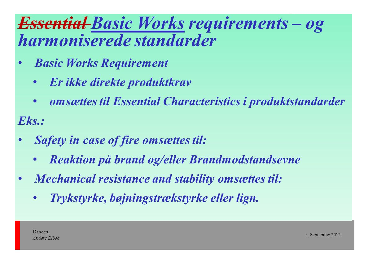 Essential Basic Works requirements – og harmoniserede standarder