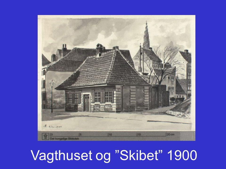 Vagthuset og Skibet 1900