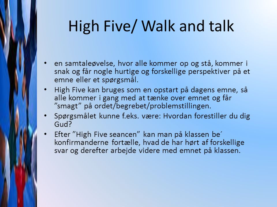 High Five/ Walk and talk