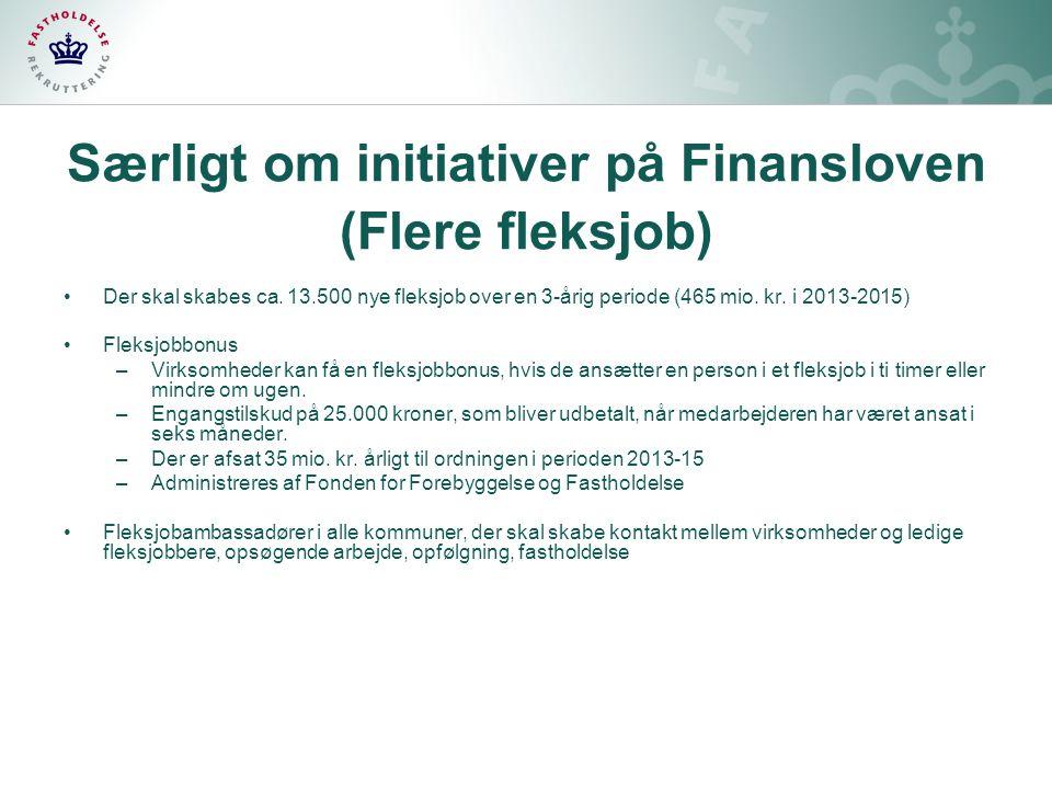 Særligt om initiativer på Finansloven (Flere fleksjob)