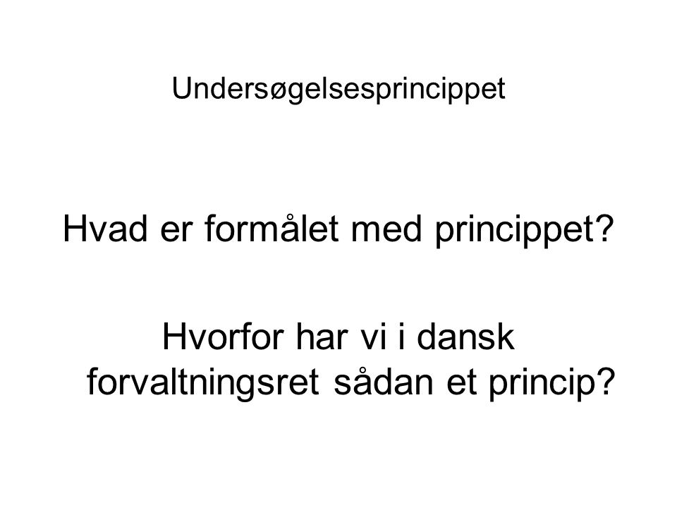 Undersøgelsesprincippet