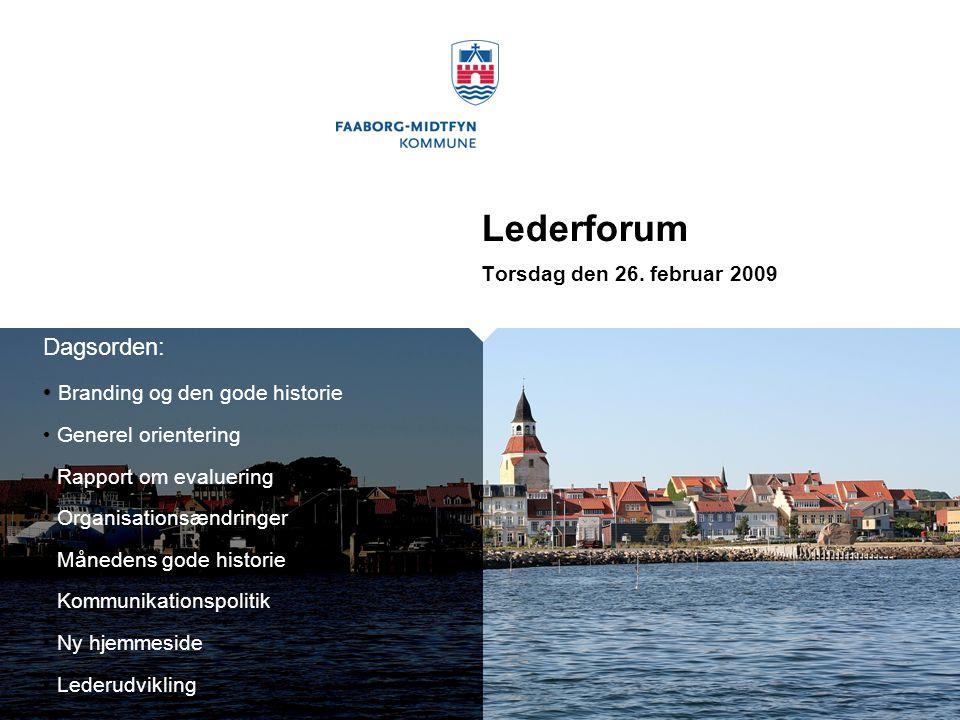 Lederforum Dagsorden: Branding og den gode historie