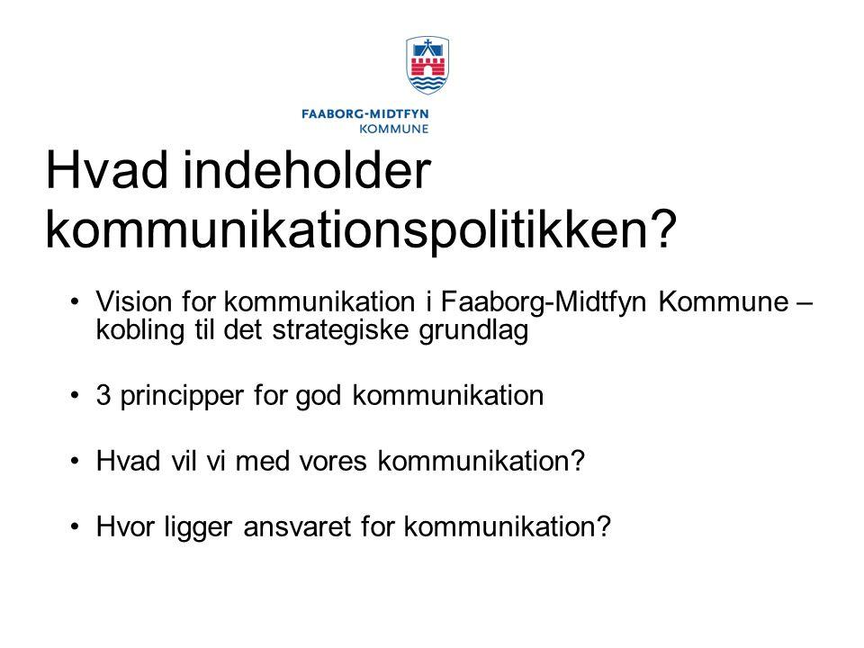 Hvad indeholder kommunikationspolitikken