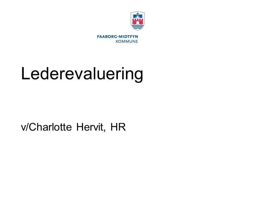 Lederevaluering v/Charlotte Hervit, HR