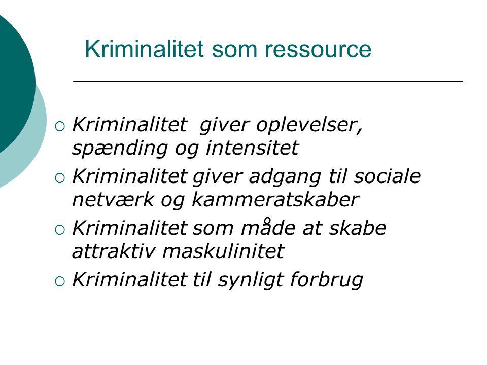 Kriminalitet som ressource
