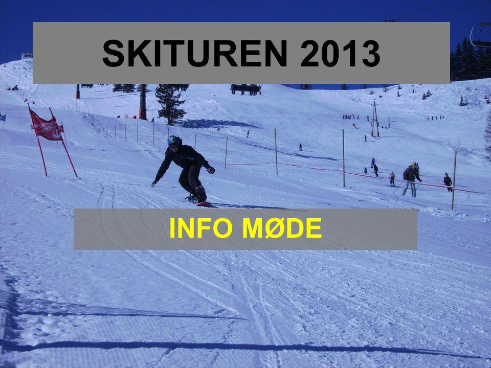 SKITUREN 2013 INFO MØDE
