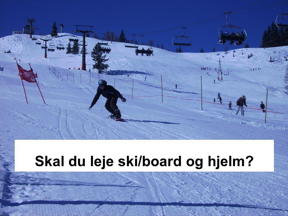 Skal du leje ski/board og hjelm