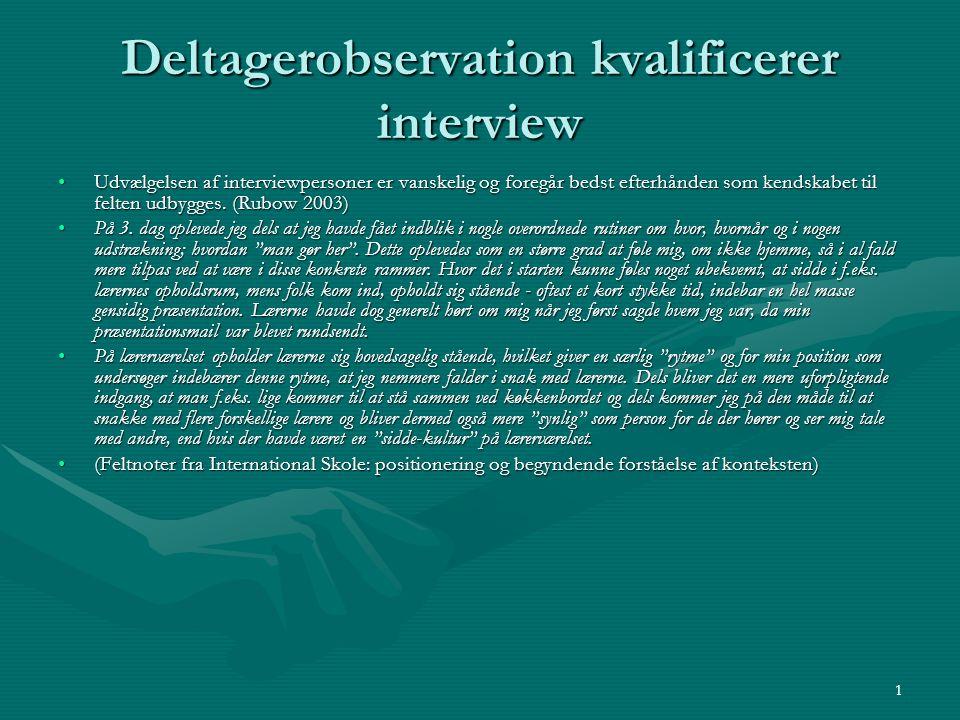 Deltagerobservation kvalificerer interview