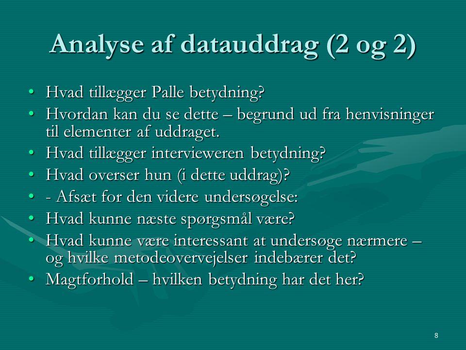 Analyse af datauddrag (2 og 2)