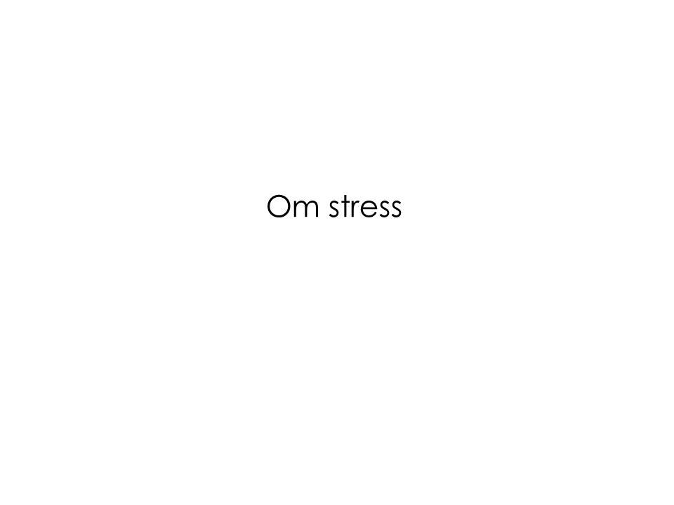 Om stress